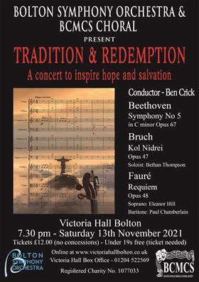 Bolton Symphony Orchestra and Choir of BCMCS - Tradition and Redemption